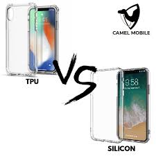 Which is better <b>TPU</b> or silicone? – Camel Mobile