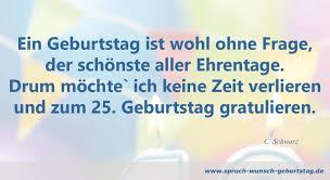 Wünsche Zum 25 Geburtstag Sprüche Und Glückwunsche Zum Geburtstag