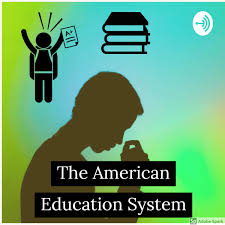 The American Education System Listen Via Stitcher For Podcasts