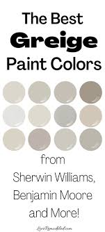 best greige paint colors love remodeled
