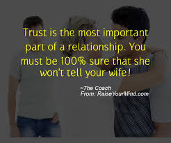 Cheating Wife Quotes Cool Trust Is The Most Important Part Of A Relationship You Must Be 48
