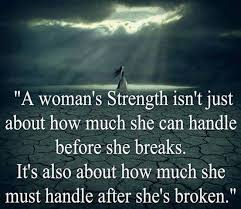 Quotes About Being A Strong Woman And Moving On Enchanting Breaking Up And Moving On Quotes You Can Say That She Is A Strong