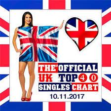Uk Top 10 Singles Chart This Week Va The Official Uk Top 40 Singles Chart 10 11 2017 2017