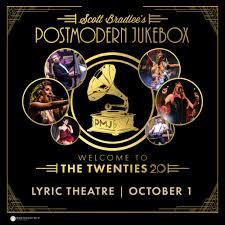 Scott Bradlees Postmodern Jukebox The Lyric Theatre
