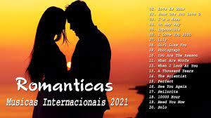 Melhores Músicas Internacionais Românticas 2021 - Grandes sucessos e  melhores Lançamentos - YouTube