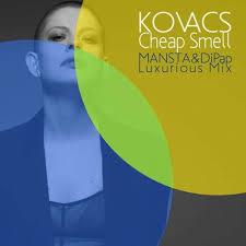<b>Kovacs</b> - <b>Cheap</b> Smell