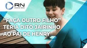 Caso Henry: Dr. Jairinho teria dito para o pai do menino fazer outro filho  - YouTube