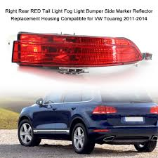 2013 Touareg Fog Light Replacement Us 19 81 33 Off Rear Bumper Light Red Tail Fog Light Bumper Side Marker Reflector Replacement Housing Compatible For Vw Touareg 2011 2014 In Signal