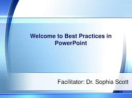 Best Powerpoint Presentation Ppt Welcome To Best Practices In Powerpoint Powerpoint