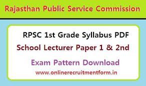 Teacher Syllabus Rpsc 1st Grade Teacher Syllabus 2018 Download Rpsc School Lecturer