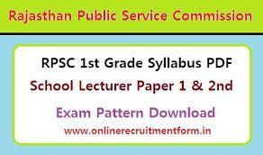 Rpsc 1st Grade Teacher Syllabus 2018 Download Rpsc School Lecturer