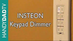 insteon keypad dimmer instant insteon ep 1 youtube 3- Way Switch Wiring Diagram at Insteon 2 Way Switch Wiring Diagram