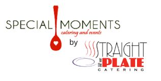 <b>Special Moments</b> Catering and Events a Division of Straight to the ...