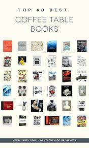 top coffee table books of all time best coffee tables ever decor coffee table books coffee