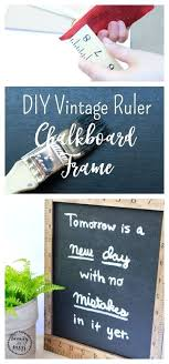 chalkboard picture frame this vintage farmhouse style ruler is a back to school project diy chalkboard picture frame