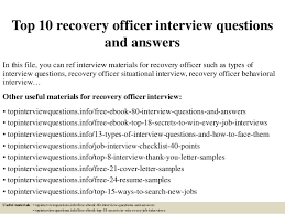 Recovery Officer Sample Resume top10000recoveryofficer interviewquestionsandanswers100100jpgcb=100426669080 70
