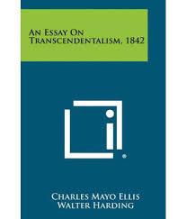 essays on transcendentalism essay on transcendentalism  essay on transcendentalism transcendentalism essay gxart an essay on transcendentalism buy an essay on an essay mercutio
