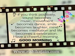 Good Morning Music Quotes Best of Good Morning Positive Thinking Beautiful Quotes I