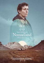 The third feature film from director chloé zhao, nomadland features real nomads linda may, swankie and bob wells as fern's mentors and comrades in her exploration through the vast landscape of the. Nomadland 2020 Posterspy