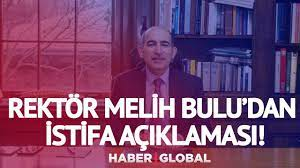 Boğaziçi Üniversitesi Rektörü Melih Bulu'dan 'İstifa' Açıklaması! - YouTube