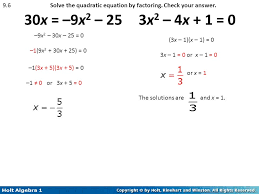 9 6 solve the quadratic equation by factoring check your answer 30x 9x2