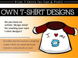 Websites Where You Can Make Your Own Shirt Custom T Shirt Designs Learn To Design Your Own T Shirt