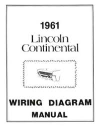 1961 lincoln wiring diagram wiring diagrams lincoln 1961 continental wiring diagram manual 61 1985 lincoln continental wiring diagram 1961 lincoln wiring diagram