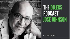 DO.ERS 004 Creating a happier healthier life with José Johnson - The Candy  Factory