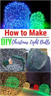 How To Make Outdoor Christmas Light Balls Cheap Diy Outdoor Christmas Decorations Diy Christmas
