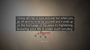 "Quotes About Being At War With Yourself Best Of Michael Hutchence Quote ""I Know All's Fair In Love And War But When"