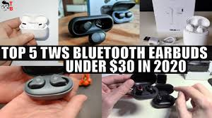 TOP <b>5</b> Best <b>TWS</b> Wireless Earbuds Under <b>$30</b> In 2020 - YouTube