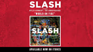 "<b>Slash</b> - ""<b>World</b> On Fire"" Full Single Stream - YouTube"