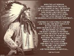 best chief seattle s wisdom images chief seattle  the dark history of america