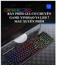 Bàn Phím YINDIAO V4 Chuyên Game Đèn LED 7 Màu Xuyên Phím