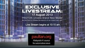 new car launches august 2013Proton Suprima S launch live streaming  10am Saturday August 17