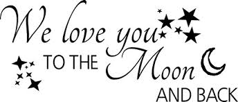 I Love You To The Moon Quotes Amazon We love you to the Moon and back wall quote wall sticker 39