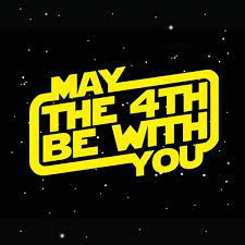 Star Wars Day May the Fourth Be with ...