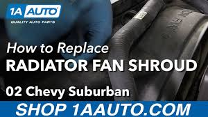 How to Install Replace Upper Radiator Fan Shroud 2002-06 Chevy ...