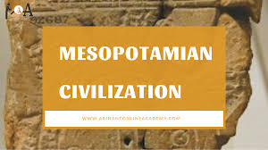 Mesopotamian Civilization Mesopotamian Civilization 4000 Bc 6th Cen Bc