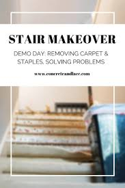 Removing Stair Carpet Updating Stairs Chapter One Removing Carpet And Staples Solving