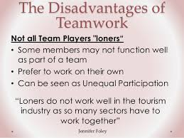 Disadvantages Of Teamwork What Are The Disadvantages Of Teamwork Musing