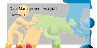 job description data manager data management analyst ii university of florida gainesville fl