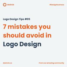 Logo Design Tips 7 Mistakes You Should Avoid In Logo Design