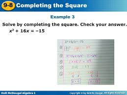 8 example 3 solve by completing the square check your answer x2 16x 15