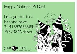 pi day invitation happy national pi day lets go out to a bar and have 3 141592653589