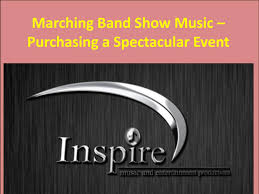 Founded in 2002, inspire music & entertainment productions has over 150 innovative marching band,. Marching Band Show Music Purchasing A Spectacular Event By Inspire Music Issuu