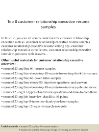 Top 8 customer relationship executive resume samples In this file, you can  ref resume materials ...