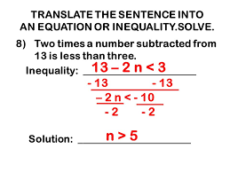 translate the sentence into an equation or inequality solve