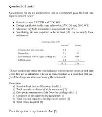 Solved Question 2 12 Marks Calculations For The Air Con