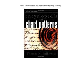 Encyclopedia Of Chart Patterns Wiley Trading Pdf Encyclopedia Of Chart Patterns Wiley Trading